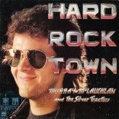 Hard Rock Town by Murray McLauchlan