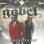 Gon jan pou ye by Gabel
