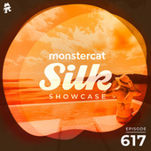 Monstercat Silk Showcase 617 (Hosted by Vintage & Morelli) by Monstercat Silk Showcase