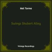 Swings Shubert Alley (Hq Remastered) de Mel Torme