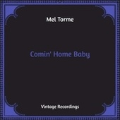Comin' Home Baby (Hq Remastered) de Mel Torme