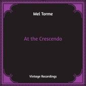 At the Crescendo (Hq Remastered) de Mel Torme