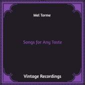 Songs for Any Taste (Hq Remastered) de Mel Torme