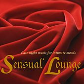 Sensual Chillout Lounge by Various Artists
