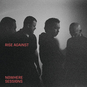 Talking To Ourselves (Nowhere Sessions) von Rise Against