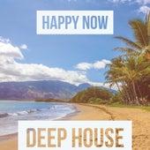 Happy Now von Deep House