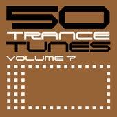 50 Trance Tunes, Vol. 7 von Various Artists