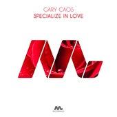 Specialize In Love de Gary Caos