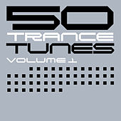 50 Trance Tunes, Vol. 1 by Various Artists