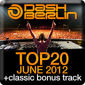Dash Berlin Top 20 - June 2012 von Various Artists