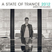 A State Of Trance 2012 - Unmixed, Vol. 1 by Various Artists