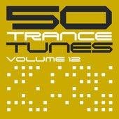50 Trance Tunes, Vol. 12 de Various Artists