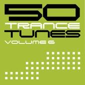 50 Trance Tunes, Vol. 6 von Various Artists