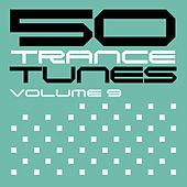 50 Trance Tunes, Vol. 9 by Various Artists