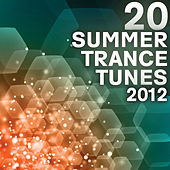 20 Summer Trance Tunes 2012 de Various Artists