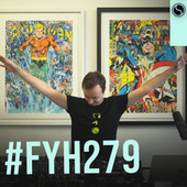 Find Your Harmony Radioshow #279 by Andrew Rayel