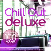 Chill Out Deluxe 100's (special edition) by Various Artists