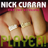 Player! by Nick Curran
