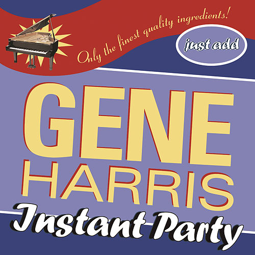 Instant Party by Gene Harris