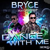 Dance With Me von Bryce