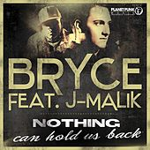 Nothing Can Hold Us Back von Bryce