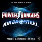 Power Rangers Ninja Steel Main Theme (From