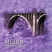 Instrumental Heaven, Vol. 7 by Mehdi