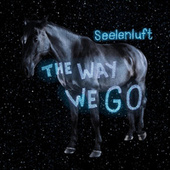 The Way We Go by Seelenluft