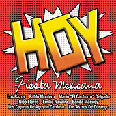 Hoy: Exitos Fiesta Mexicana by Various Artists