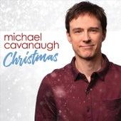 Christmas by Michael Cavanaugh
