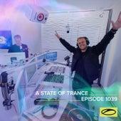 ASOT 1039 - A State Of Trance Episode 1039 van Armin Van Buuren