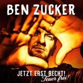 Was mir noch fehlt, bist du von Ben Zucker