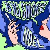 Big Smoke by Noel