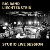 Studio Live Session by Big Band Liechtenstein