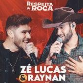 Respeita a Roça de Zé Lucas e Raynan