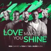 Love Makes You Shine von Rea Garvey