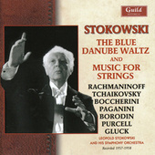 Stokowski - The Blue Danube Waltz & Music for Strings von Leopold Stokowski