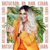 Batucada Da Ana Clara (Ao Vivo / Vol. 2) de Ana Clara
