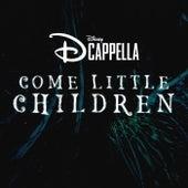 Come Little Children fra Dcappella