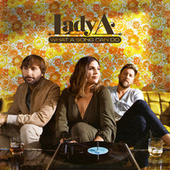 What A Song Can Do by Lady A