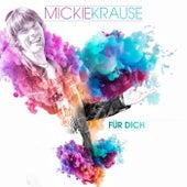 Für Dich von Mickie Krause