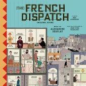 The French Dispatch (Original Score) de Alexandre Desplat
