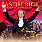 Happy Together by André Rieu
