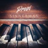 SINNERMAN by Provi