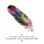 Follow You Follow Me von Zucchero