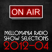 Mellomania Radio Show Selections by Various Artists