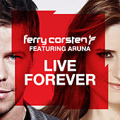 Live Forever by Ferry Corsten