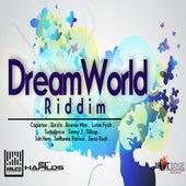 Dream World Riddim by Various Artists