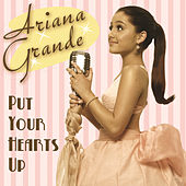 Put Your Hearts Up de Ariana Grande