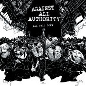All Fall Down von Against All Authority